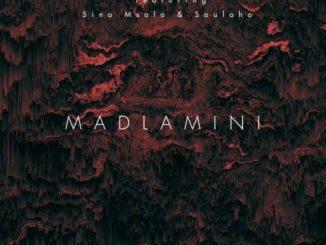Kelvin Momo - Madlamini Ft. Sino Msolo, Souloho