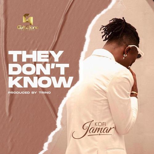Kofi Jamar – They Don't Know mp3 download