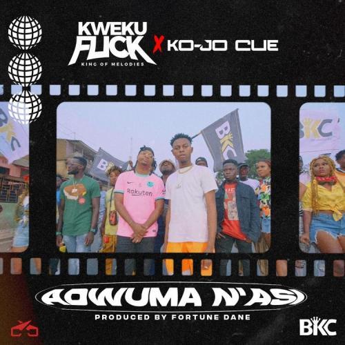 Kweku Flick Ft. Ko-Jo Cue – Adwuma N'asi mp3 download