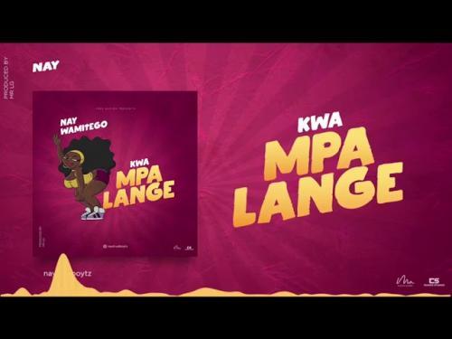 Nay Wamitego – Kwa Mpalange mp3 download
