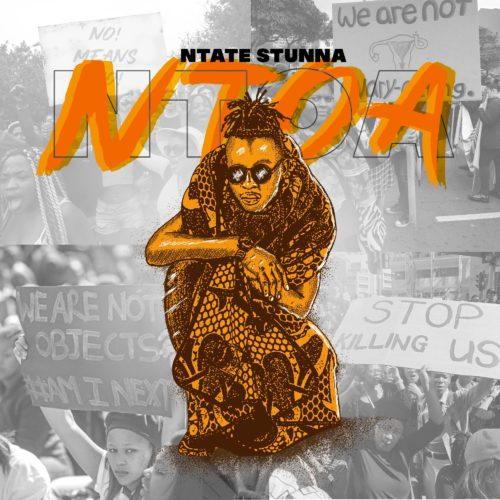 Ntate Stunna – Ntoa mp3 download
