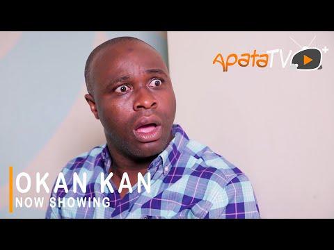 Movie  Okan Kan Latest Yoruba Movie 2021 Drama mp4 & 3gp download