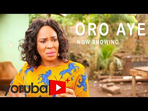 Movie  Oro Aye Latest Yoruba Movie 2021 Drama mp4 & 3gp download