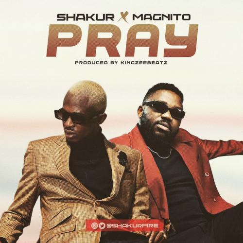 Shakur – Pray Ft. Magnito mp3 download