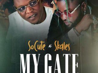 So Cute - My Gate Ft. Skales