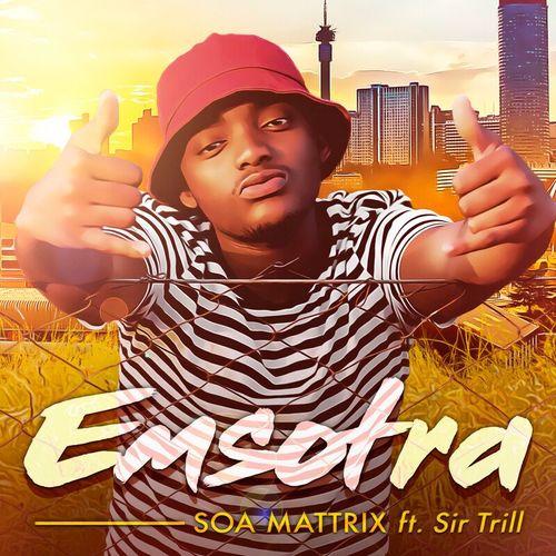 Soa Mattrix – Emsotra Ft. Sir Trill mp3 download