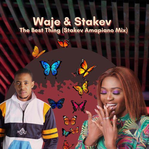 Waje, Stakev – Best Thing Amapiano (Remix) mp3 download
