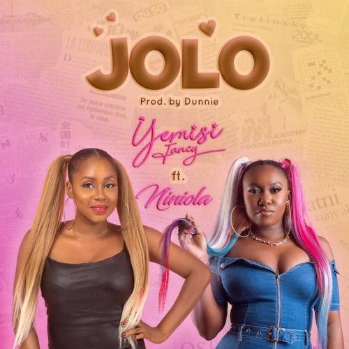 Yemisi Fancy Ft. Niniola – Jolo mp3 download