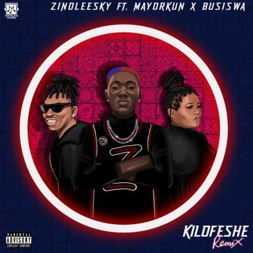 Zinoleesky Ft. Mayorkun, Busiswa – Kilofeshe (Remix) mp3 download