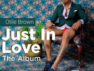 [Album] Otile Brown - Just In Love