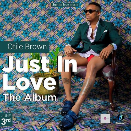 [Album] Otile Brown – Just In Love mp3 download