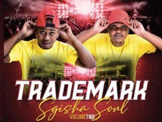 [Album] Trademark - Sgisha Soul Vol. 2