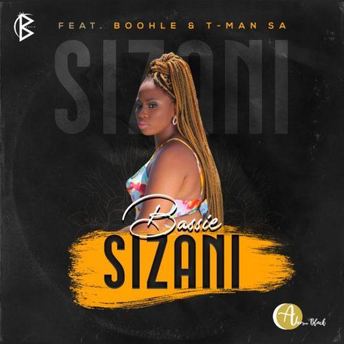 Bassie – Sizani Ft. Boohle, T-Man SA mp3 download