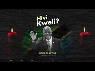 Beka Flavour - Hivi Kweli