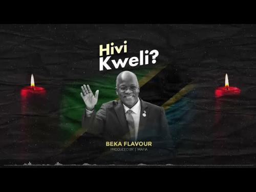 Beka Flavour – Hivi Kweli mp3 download