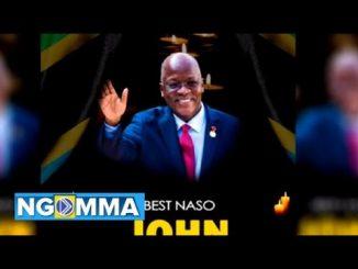 Best Naso - John Magufuli
