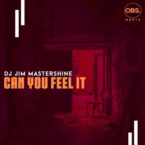 DJ Jim Mastershine – Can You Feel It mp3 download