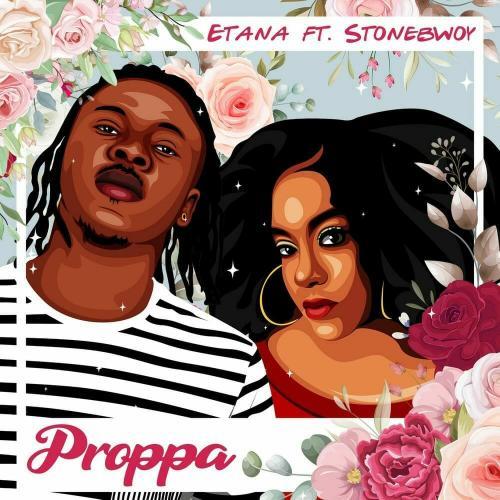 Etana – Proppa Ft. Stonebwoy mp3 download