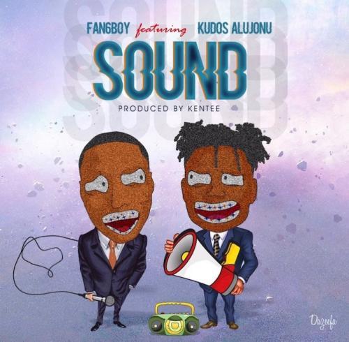 Fan6boy Ft. Kudos Alujoonu – Sound mp3 download