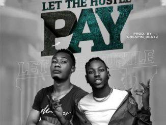 Focuzman Ft. Davolee - Let The Hustle Pay