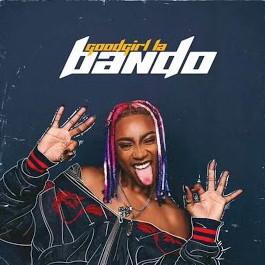 GoodGirl LA – Bando mp3 download