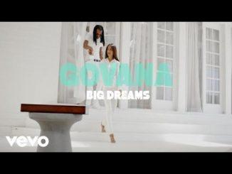 Govana - Big Dreams