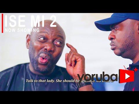 Movie  Ise Mi 2(My Job) Latest Yoruba Movie 2021 Drama mp4 & 3gp download