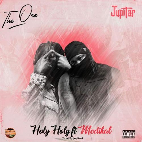 Jupitar – Holy Holy Ft. Medikal mp3 download