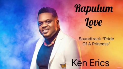 Ken Erics – Rapulum Love mp3 download