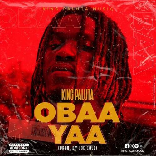 King Paluta – Obaa Yaa mp3 download