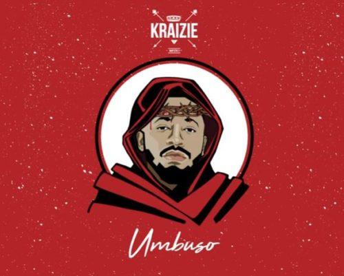 Kraizie – Umbuso mp3 download