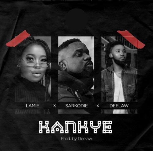 Lamie – Kankye Ft. Sarkodie, Deelaw mp3 download