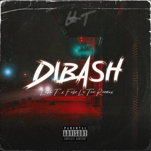 Lash T – Di Bash (Remix) Ft. Felo Le Tee mp3 download