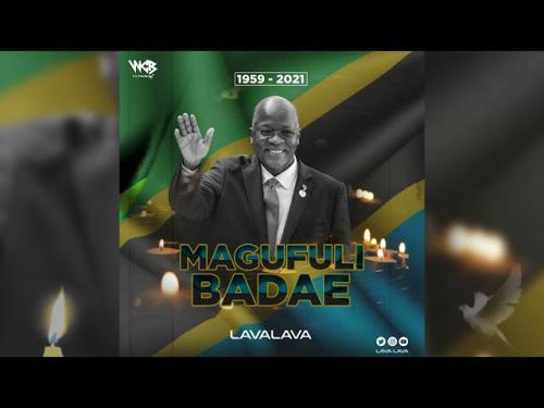 LavaLava – Magufuli Baadae mp3 download