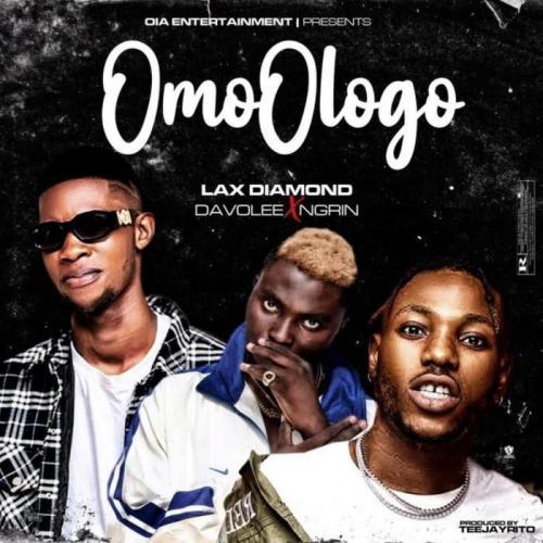 Lax Diamond Ft. Davolee x Ngrin – Omo Ologo mp3 download