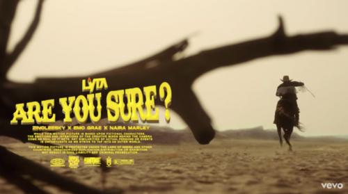 Lyta Ft. Zinoleesky, Emo Grae, Naira Marley – Are You Sure? mp3 download