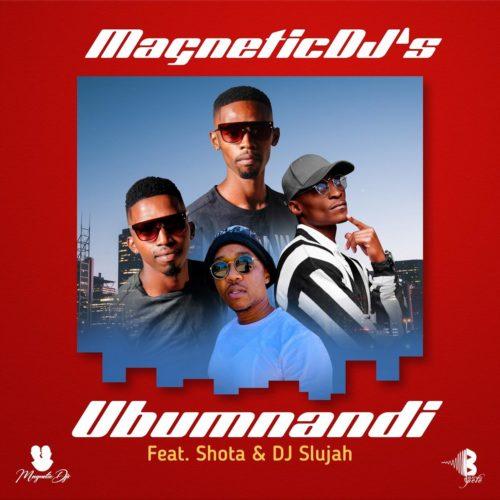 Magnetic DJs – Ubumnandi Ft. Shota, DJ Slujah mp3 download