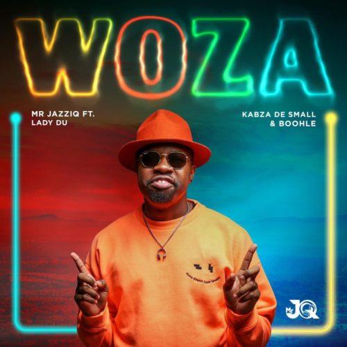 Mr JazziQ – Woza Ft. Lady Du, Kabza De Small, Boohle mp3 download