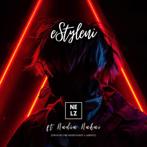 Nelz – eStyleni Ft. Nadia Nakai mp3 download
