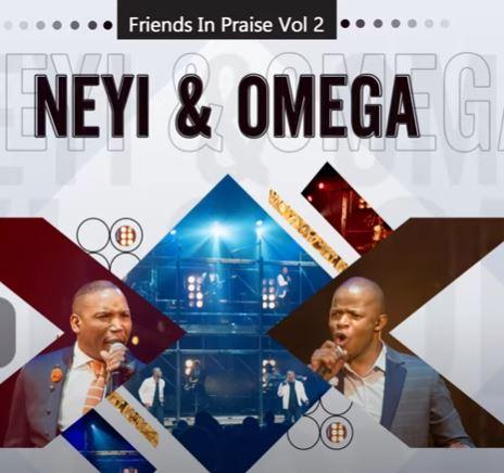 Neyi Zimu & Omega Khunou – Rea Ho Boka (Friends In Praise) mp3 download