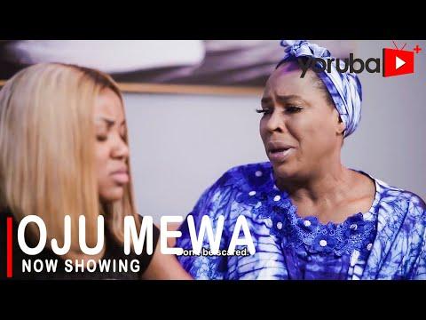 Movie  Oju Mewa Latest Yoruba Movie 2021Drama mp4 & 3gp download
