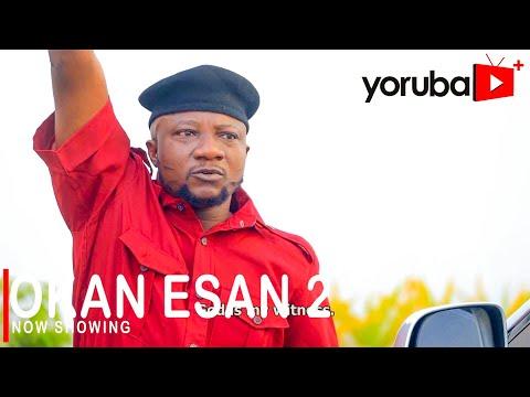 Movie  Okan Esan 2 Latest Yoruba Movie 2021 Drama mp4 & 3gp download