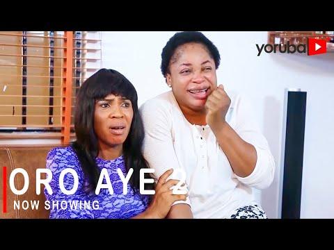 Movie  Oro Aye 2 Latest Yoruba Movie 2021 Drama mp4 & 3gp download
