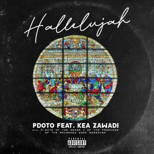 Pdot O – Hallelujah Ft. Kea Zawade mp3 download