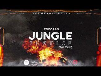 Popcaan - Jungle Justice (Part Twice)