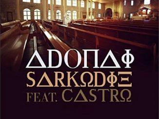 Sarkodie - Adonai (Remix) Ft. Castro