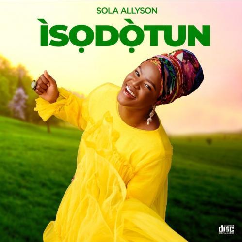Sola Allyson – Ife Adale mp3 download