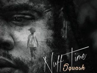 Squash - Nuff Time