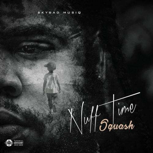 Squash – Nuff Time mp3 download