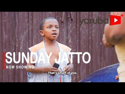 Movie  Sunday Jatto Latest Yoruba Movie 2021 Drama mp4 & 3gp download